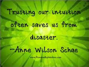 Anne Wilson Schae quote about Intuition