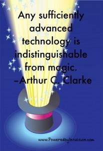 Arthur C Clarke quote about magic