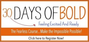 30 Days to Bold for blog post