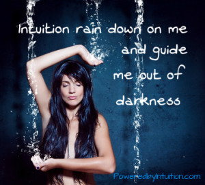 Intuition guide me out of darkness
