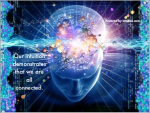 """""""Intuition demonstrates that we are all connected."""" --Angela Artemis"""