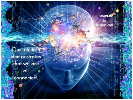 """Our intuition demonstrates that we are all connected."" --Angela Artemis"