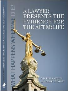 AfterLife: A Lawyer Presents the Case for the Afterlife