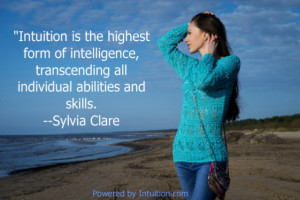 Intuition transcends all abilities and skills