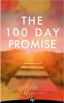 "Why You Should Make a ""100 Day Promise"" to Yourself"