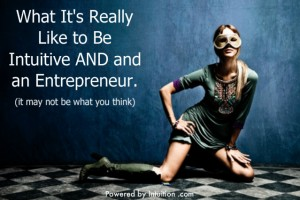Intuitive and an Entrepreneur